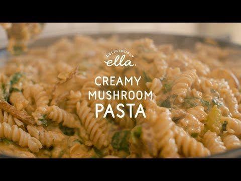 21 Creamy Mushroom Pasta Deliciously Ella Vegan Youtube Creamy Mushroom Pasta Deliciously Ella Recipes Mushroom Pasta