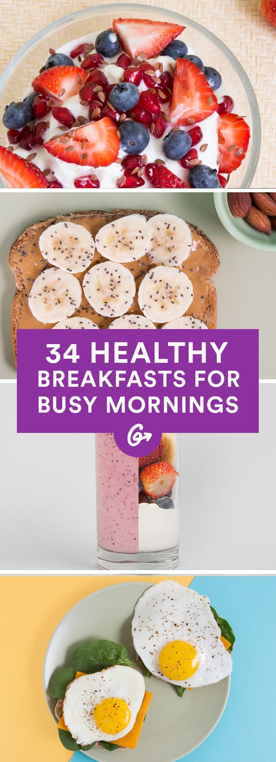 34 Healthy Breakfasts for Busy Mornings #healthy #breakfast http://greatist.com/health/healthy-fast-breakfast-recipes