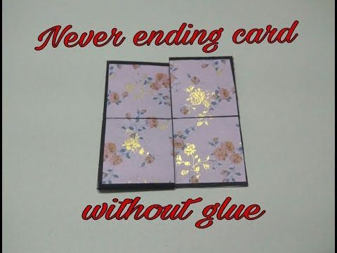 Never Ending Card Without Glue Endless Card Infinite Flipper Diy Remix Youtube Never Ending Card Cards Flipper