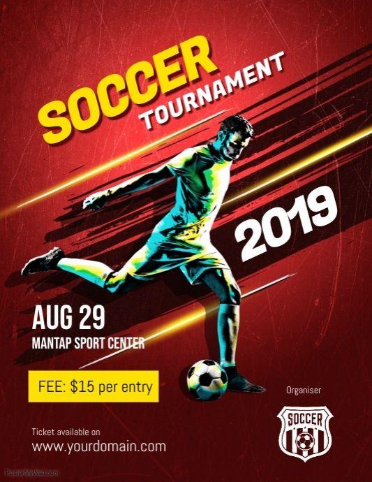 Soccer Futsal Football Tournament Flyer Poster Template Soccer Poster Futsal Football Football Tournament