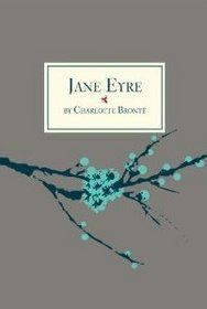 Jane Eyre ~ My all time favorite.
