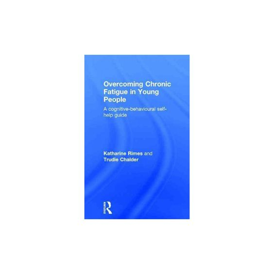 Overcoming Chronic Fatigue in Young Peop (Hardcover)