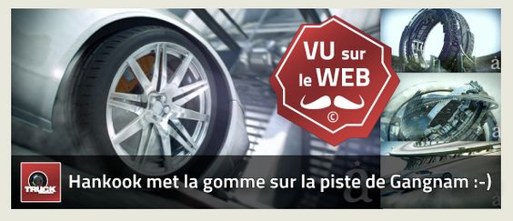 L'agence Alfred Image Works a réalisé un film d'animation video pour la promotion du pneu VENTUS de la marque Hankook en septembre dernier, c'est spectaculaire ! On peut être manufacturier et mettre la gomme pour se faire voir à Gangnam-Su sur piste mouillée ou sèche !