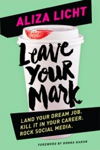 Leave Your Mark: A Book Review   PRSA New Professionals Section Blog