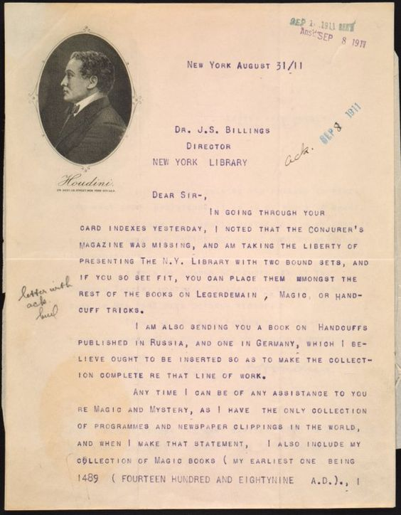"More treasures from our archives - a letter from Harry Houdini to NYPL President John Shaw Billings in 1911. The letter begins, ""Dear Sir, In going through your card indexes yesterday, I noted that the Conjurer's magazine was missing..."" Harry Houdini then kindly offered two bound sets of the Conjurer's Magazine to be added to the NYPL Collection -- along with a book on handcuffs written in Russian and German. #TeachNYPL #Houdini"