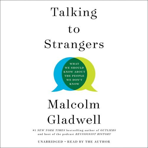 Download Talking To Strangers By Malcolm Gladwell Mp3 And Listen