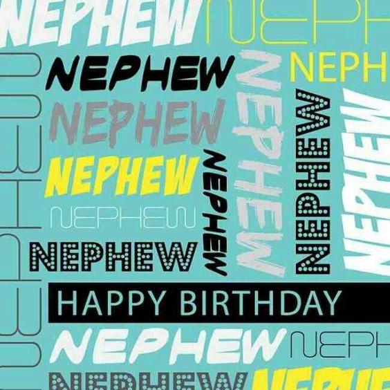 Nephew Quotes Pineinterest: Happy Birthday, Happy Birthday Nephew And Birthdays On