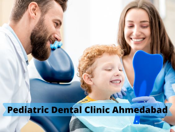child dentist in Ahmedabad