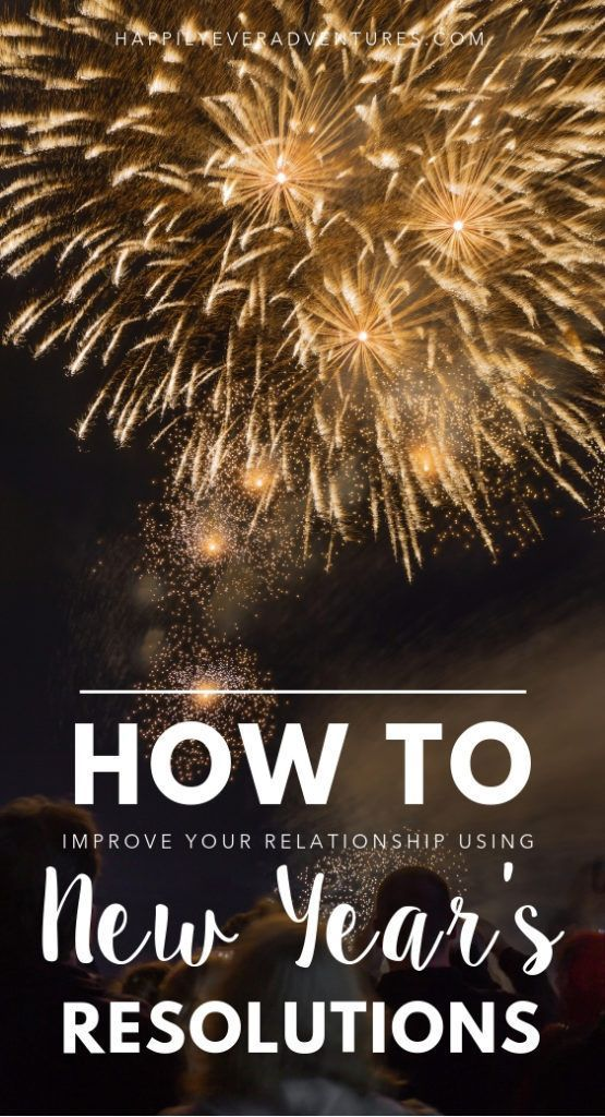 10 New Year S Resolutions For Couples New Years Resolution Marriage Romance Relationship Advice