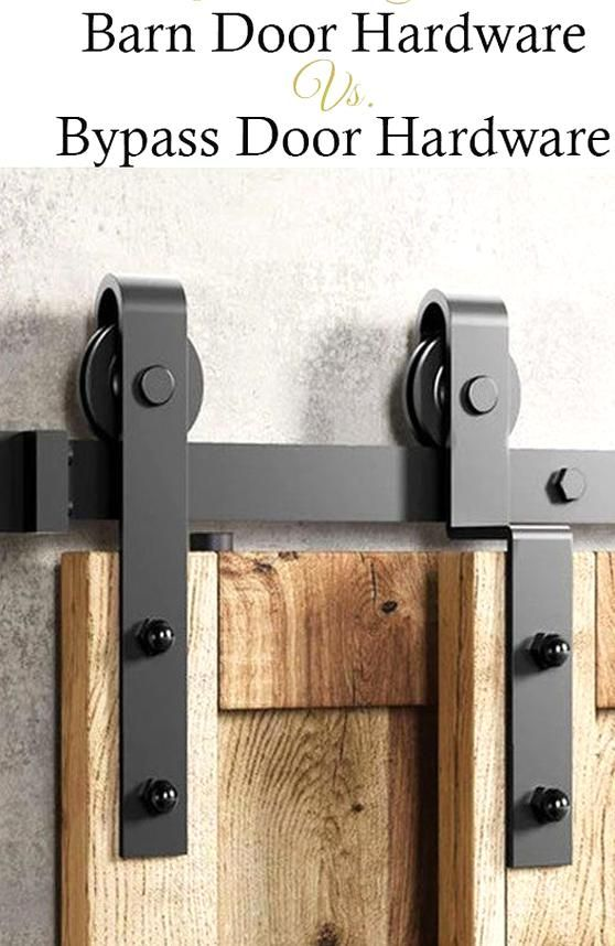 Barn Door Hardware Versus Bypass Door Hardware Which One Is Better For You In 2020 Diy Barn Door Hardware Barn Door Diy Sliding Barn Door