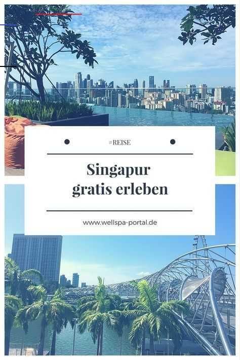 7 Gratis Reisetipps Fur Singapur Asien Chinatravelguide Ist Diese Tropenmetropole Wirklich Asien Fur Anfanger Es Geht Um R Reisen Singapur Reise Singapur