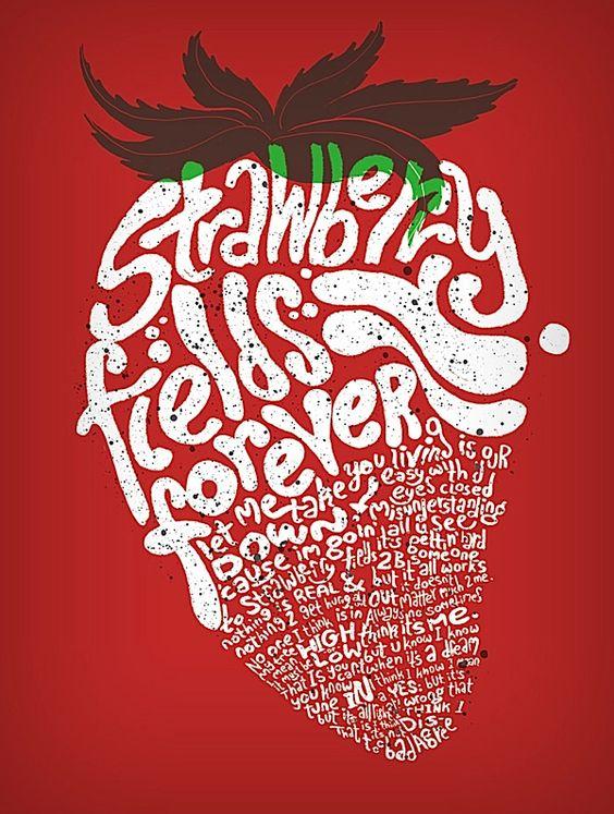 Strawberry fields – #beatles #lyrics #poster  #screen #print: Strawberry Fields, Graphic Design, The Beatles, Beatles Lyrics, Thebeatles, Across The Universe, Beatles Songs, Fields Forever, Beatles Strawberry