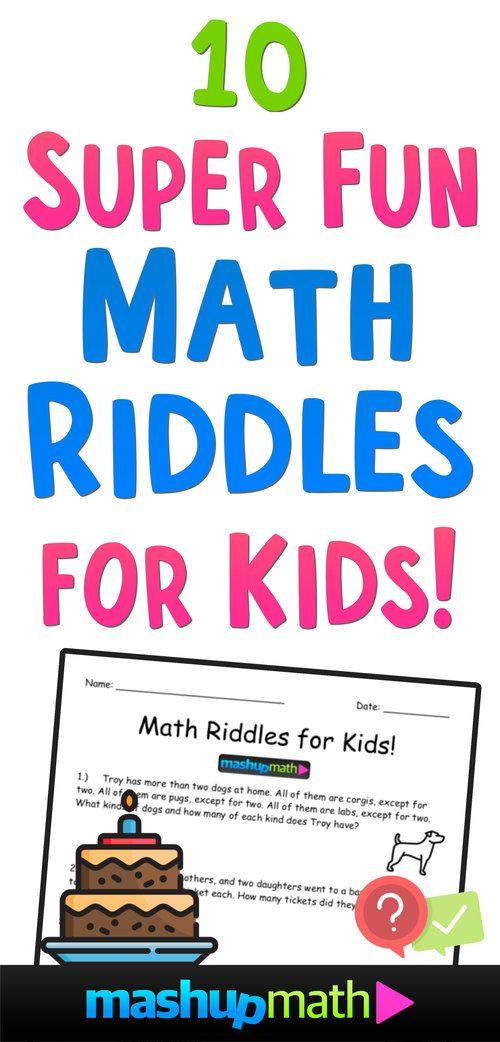 10 Super Fun Math Riddles For Kids Ages 10 With Answers Mashup Math Math Riddles Brain Teasers For Kids Fun Math