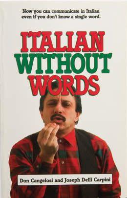 """Italiano Sin Palabras""."