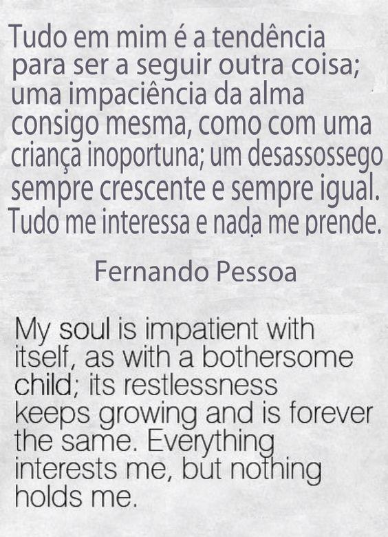 ~Fernando Pessoa