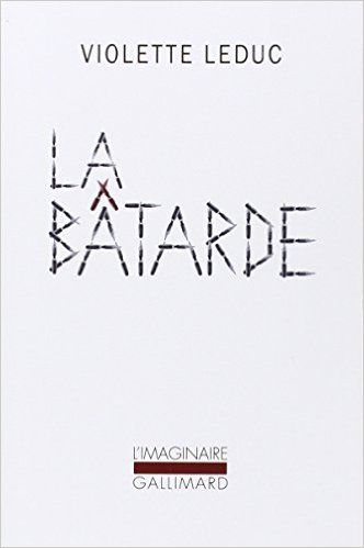 BÂTARDE (LA): Amazon.ca: VIOLETTE LEDUC: Books: