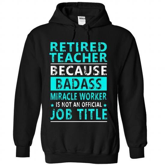 Retired Teacher - #tee geschenk #tshirt organization. BUY IT => https://www.sunfrog.com//Retired-Teacher-6658-Black-Hoodie.html?68278