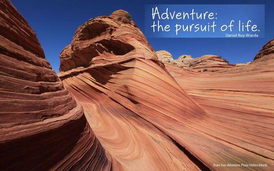 Adventure: The Pursuit of Life #Inspiration