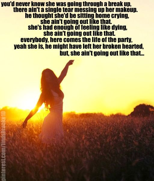 "Country Life Quotes And Sayings Stunning Going Out Like That"" Reba Mcentire  Lyrics 3  Pinterest  Reba"