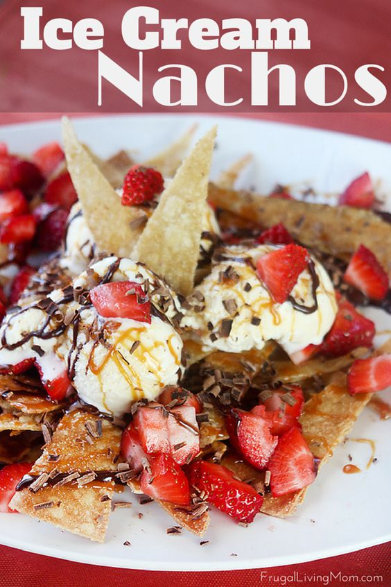 Ice-Cream-Nachos: Bring a plate of these to the table after dinner and watch them disappear before your eyes (might want to make an extra serving for yourself and hide it in the freezer!).