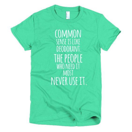 Common Sense (Short sleeve women's t-shirt)