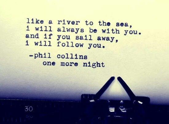Phil Collins Great Song Lyrics Love Songs Lyrics Lyrics To Live By