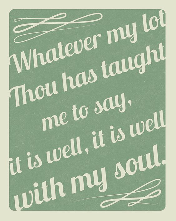 It Is Well With My Soul Print 8x10 by dluter989 on Etsy, $10.00