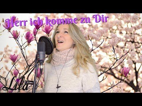 Modernes Kirchenlied Herr Ich Komme Zu Dir Feiert Jesus Albert Frey Gesungen Von Lila Youtube Trauerfeier Kirchenmusik Albert Frey