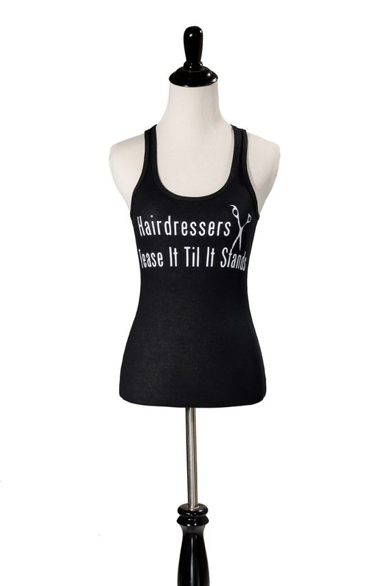 """Hairdressers Tease It Til It Stands"" - Racerback Tank Top in Black from Simply Savvy Collections"