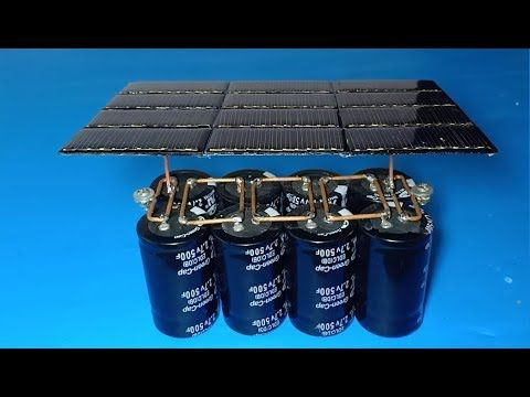Wow Free Energy Diy Solar Power Charging Ultra Capacitor Amazing Idea With Super Capacitor Youtube Solar Power Diy Solar Power Solar Energy
