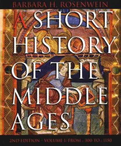 Best General Histories of the Medieval Era: A Short History of the Middle Ages, Volume I