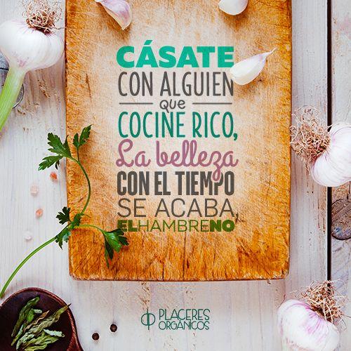 #Frases #Humor #Comida #Delicioso Cásate con alguien que cocine rico, la belleza con el tiempo se acaba, el hambre no
