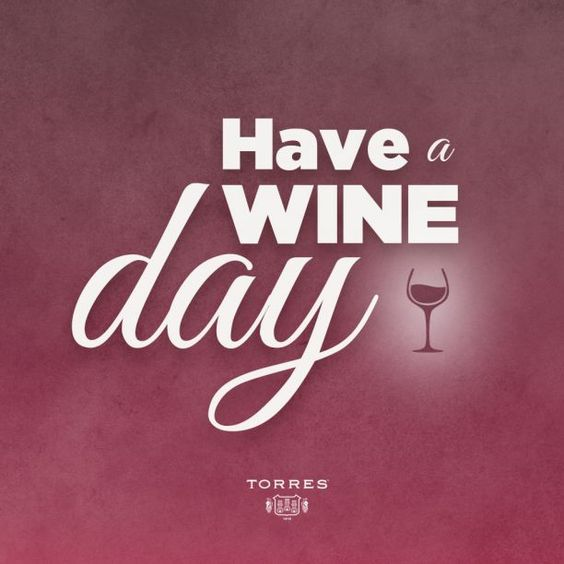 Have a Wine day ! __[clubtorres.com] #Toasts (Wine glass Illustration Quotes) #cMaroon #winepuns