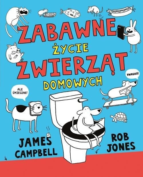 Zabawne Zycie Zwierzat Domowych James Campbell Rob Comic Book Cover Book Cover Comic Books