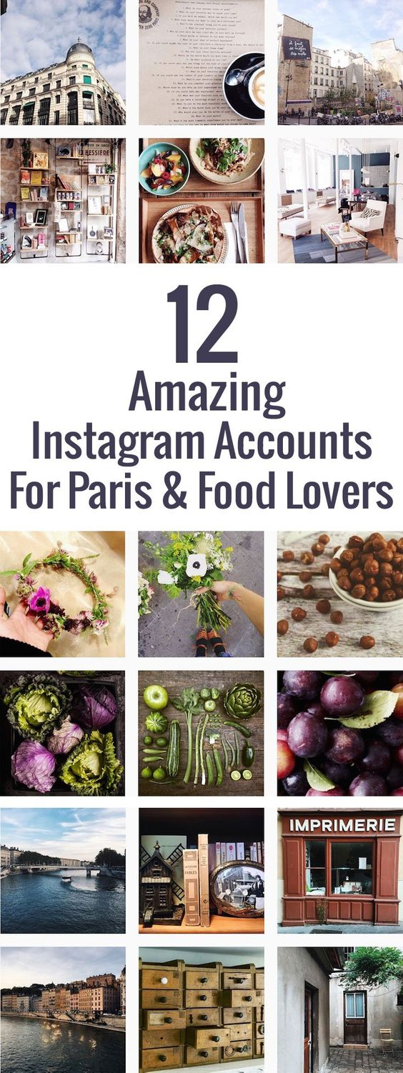 12 Instagram Accounts for Paris Lovers