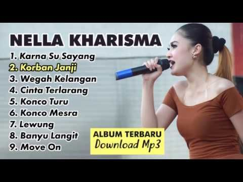 Nela Kharisma Full Album Edisi Terbaru 2018 Spesial Karna Su Sayang Dangdut Koplo Terpopuler Dengan Gambar Lagu Lirik