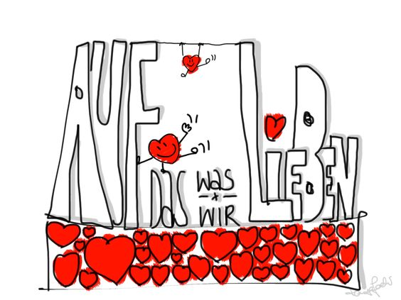 Auf das was wir lieben
