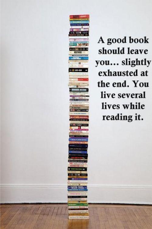Living vicariously through books.