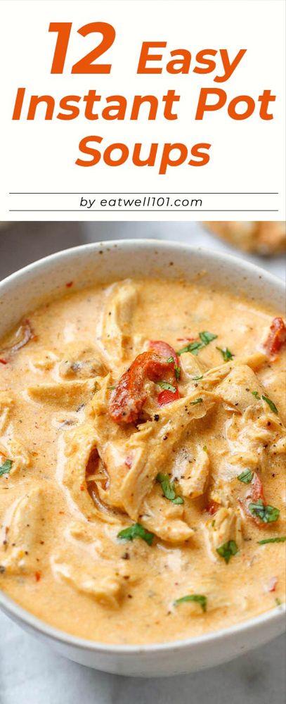 12 Hearty Instant Pot Soup Recipes: Fall Pleasures