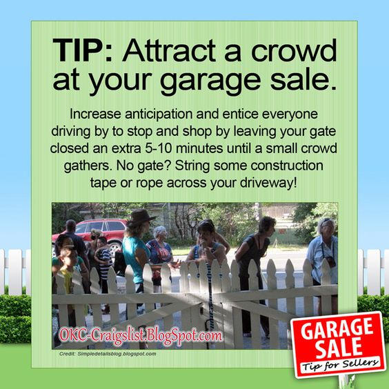 Garage Sale Tips This Is How You Draw A Crowd Garage Sale Tips Garage Sales Garage Sale Organization