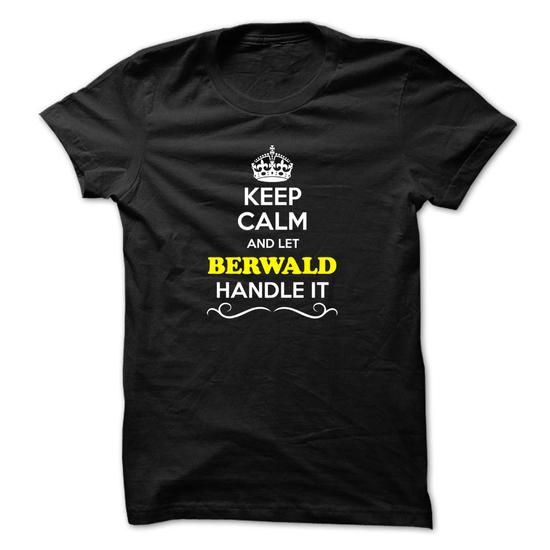 Keep Calm and Let BERWICK Handle it - #shirt fashion #swetshirt sweatshirt. GET => https://www.sunfrog.com/LifeStyle/Keep-Calm-and-Let-BERWICK-Handle-it.html?68278