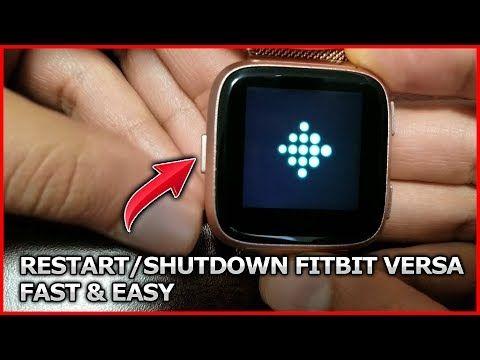 Fitbit Versa How To Shutdown Restart Youtube Fitbit Versa Restart