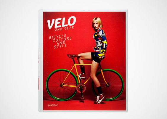 """Velo—2nd Gear: Bicycle Culture and Style"" Book"