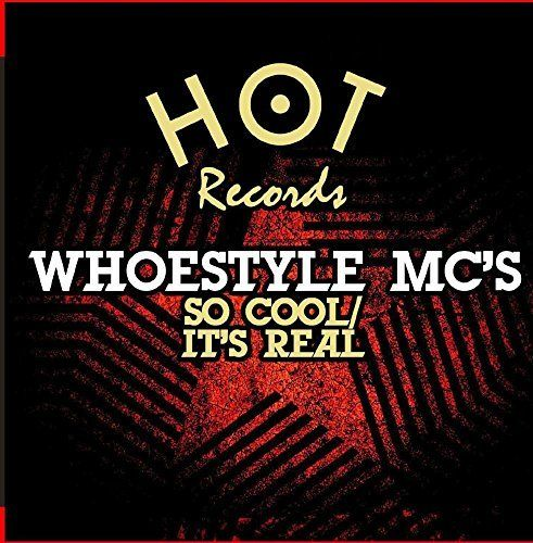 Whoestyle Mc's - So Cool / It's Real