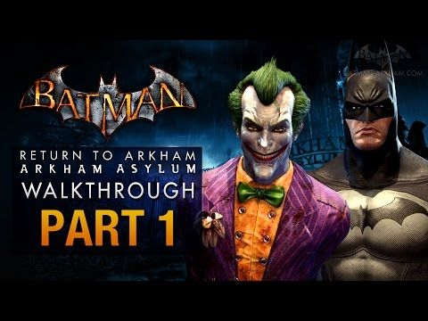 Batman Return To Arkham Asylum Walkthrough Part 1 Intro