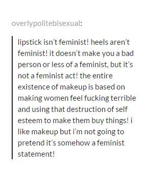 """this is super important. it's not about attacking or """"shaming"""" individual women, it's about understanding how the things we do are normalized & socialized & how women who don't comply with hegemonic femininity standards are forced to suffer consquences"""