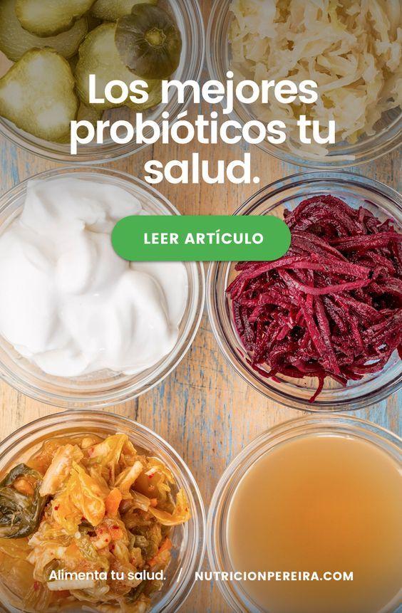 Los 9 Mejores Probióticos Para Tu Salud Microrganimos Que Ayudarán A Repoblar Tu Flora Intestinal T Alimentos Fermentados Nutrición Alimentos Saludables