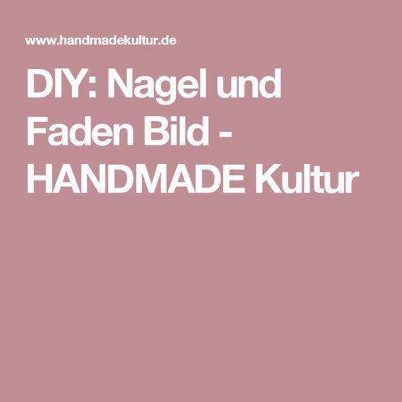 DIY: Nagel und Faden Bild - HANDMADE Kultur