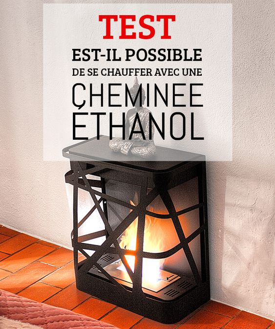 cheminee ethanol chauffe t elle. Black Bedroom Furniture Sets. Home Design Ideas