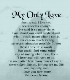 Quote About Love Because My Love For You Is Beyond Words I Decided To